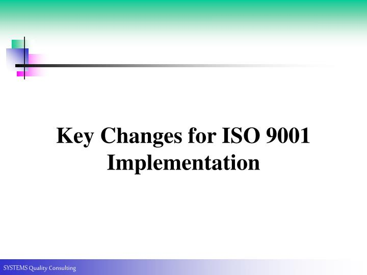 Key Changes for ISO 9001 Implementation