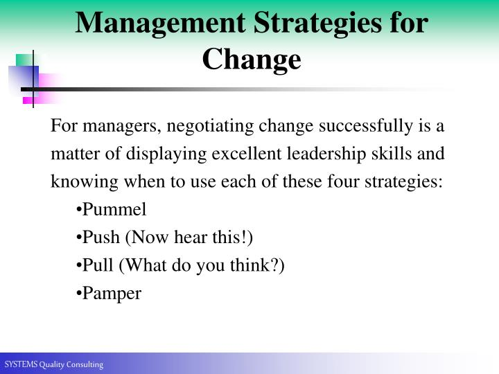 Management Strategies for Change