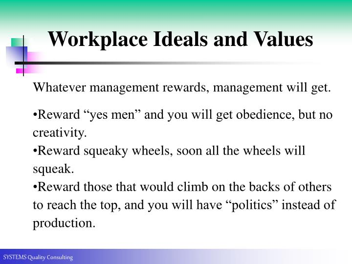 Workplace Ideals and Values