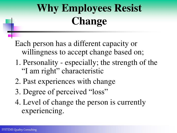 Why Employees Resist Change