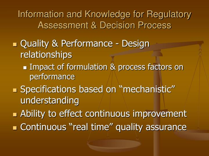 Information and Knowledge for Regulatory Assessment & Decision Process