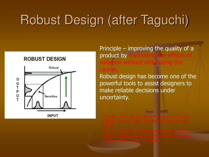 Robust Design (after Taguchi)