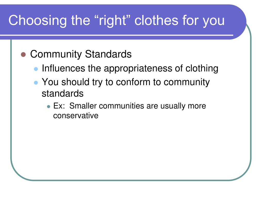 """Choosing the """"right"""" clothes for you"""