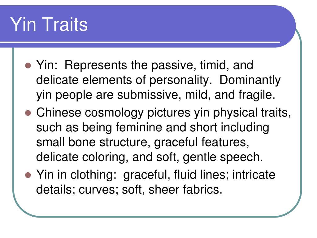 Yin Traits