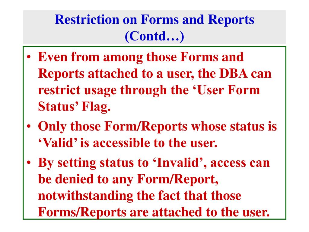 Restriction on Forms and Reports (Contd…)