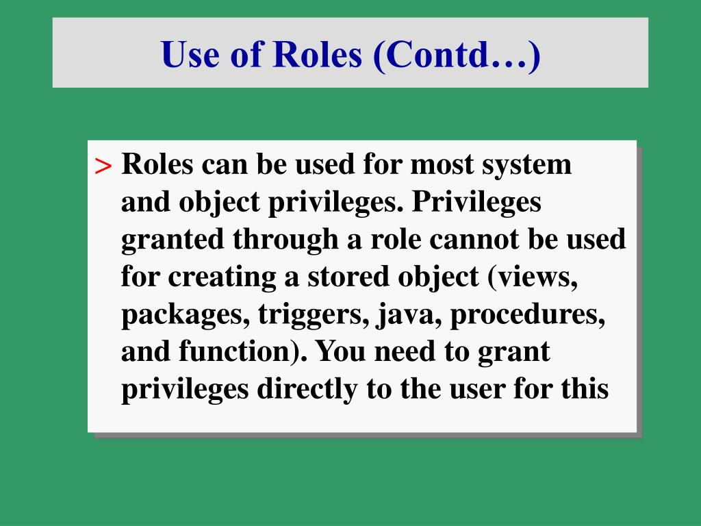Use of Roles (Contd…)