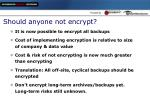 should anyone not encrypt