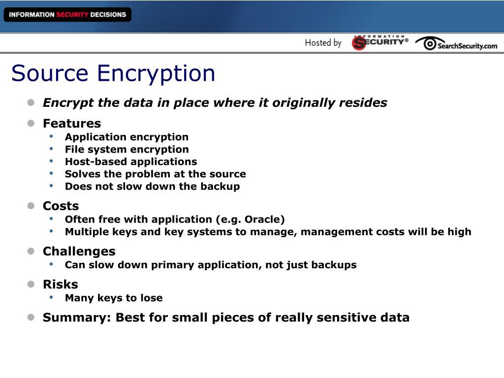 Source Encryption