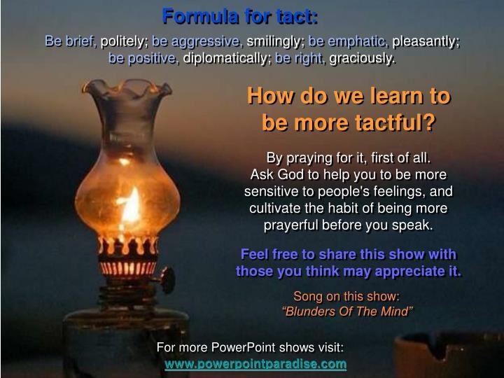 Formula for tact:
