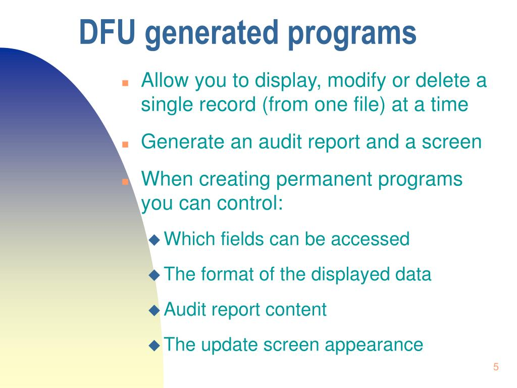 DFU generated programs