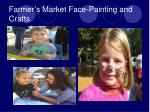 farmer s market face painting and crafts