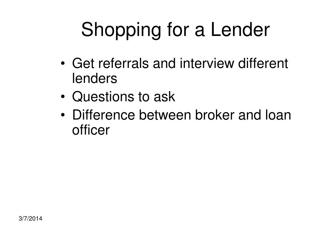 Shopping for a Lender