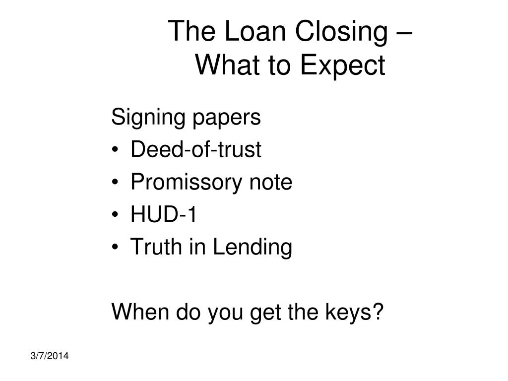 The Loan Closing –