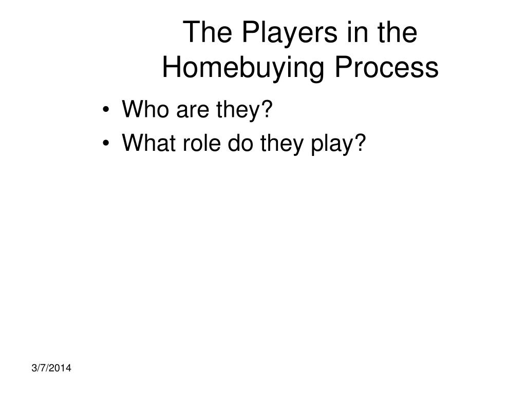 The Players in the Homebuying Process
