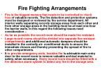 fire fighting arrangements