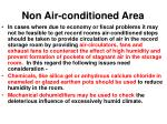 non air conditioned area