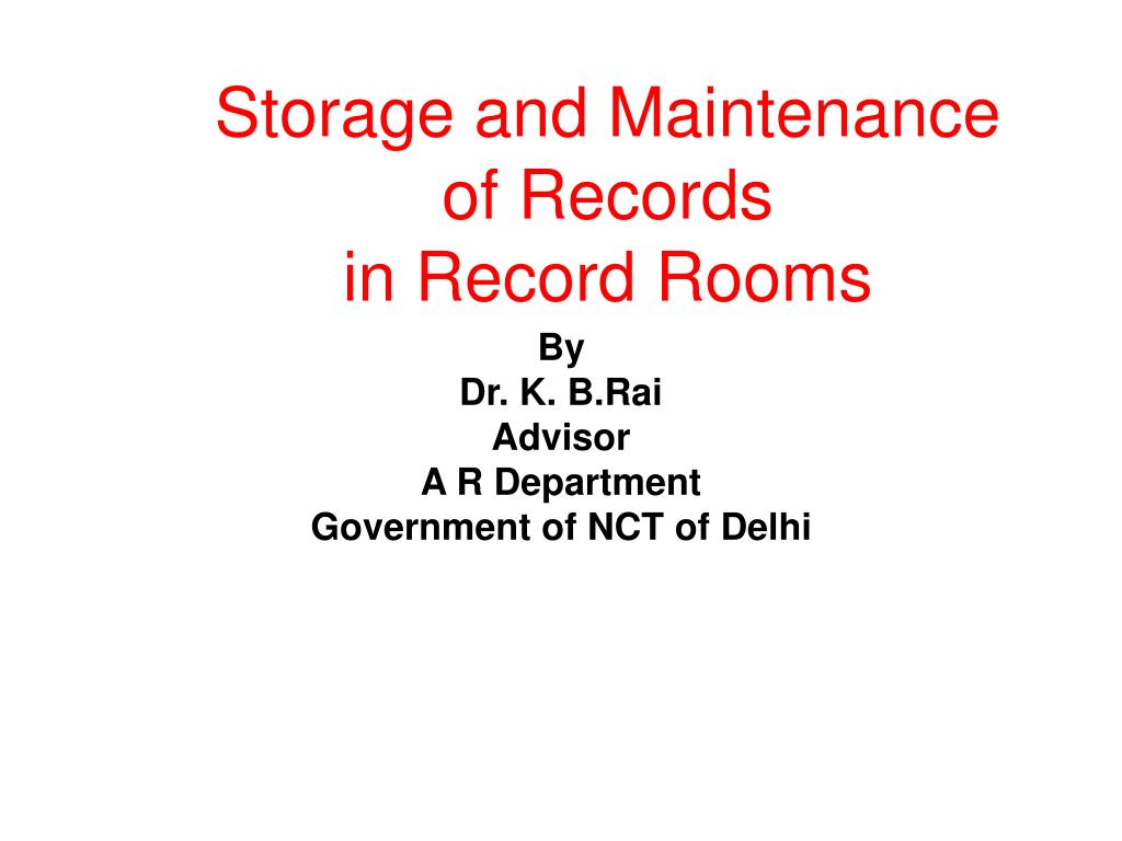 storage and maintenance of records in record rooms