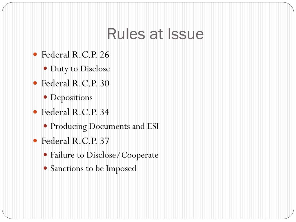 Rules at Issue