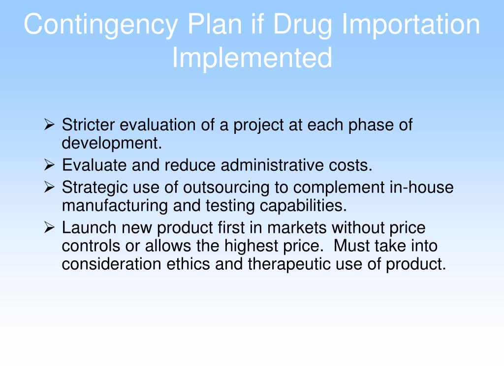 Contingency Plan if Drug Importation Implemented