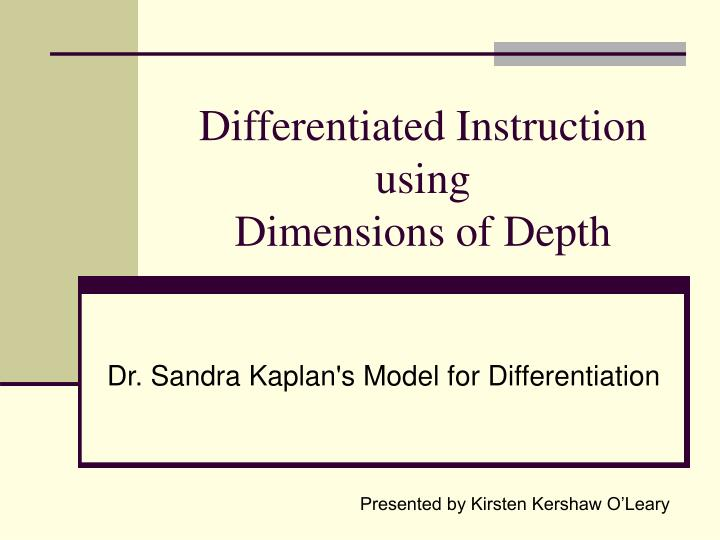 Differentiated instruction using dimensions of depth