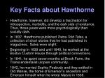 key facts about hawthorne4