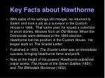 key facts about hawthorne5