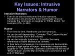 key issues intrusive narrators humor
