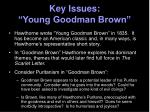 key issues young goodman brown