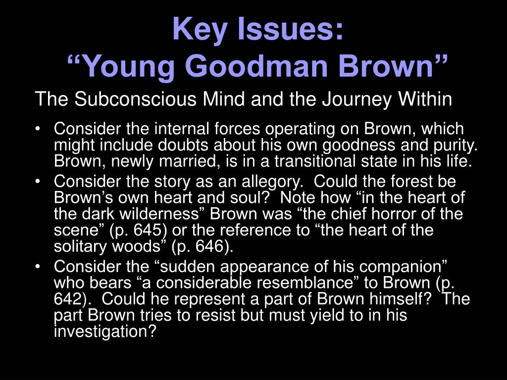 contrast and compare young goodman brown Essay-in the two stories the main protagonists are very innocent but they learn what happens in the world of adults in the araby.