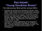 key issues young goodman brown18