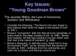 key issues young goodman brown19