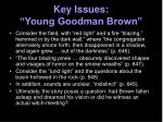 key issues young goodman brown21