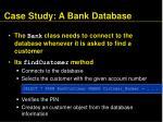 case study a bank database102