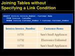 joining tables without specifying a link condition45