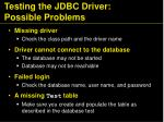 testing the jdbc driver possible problems