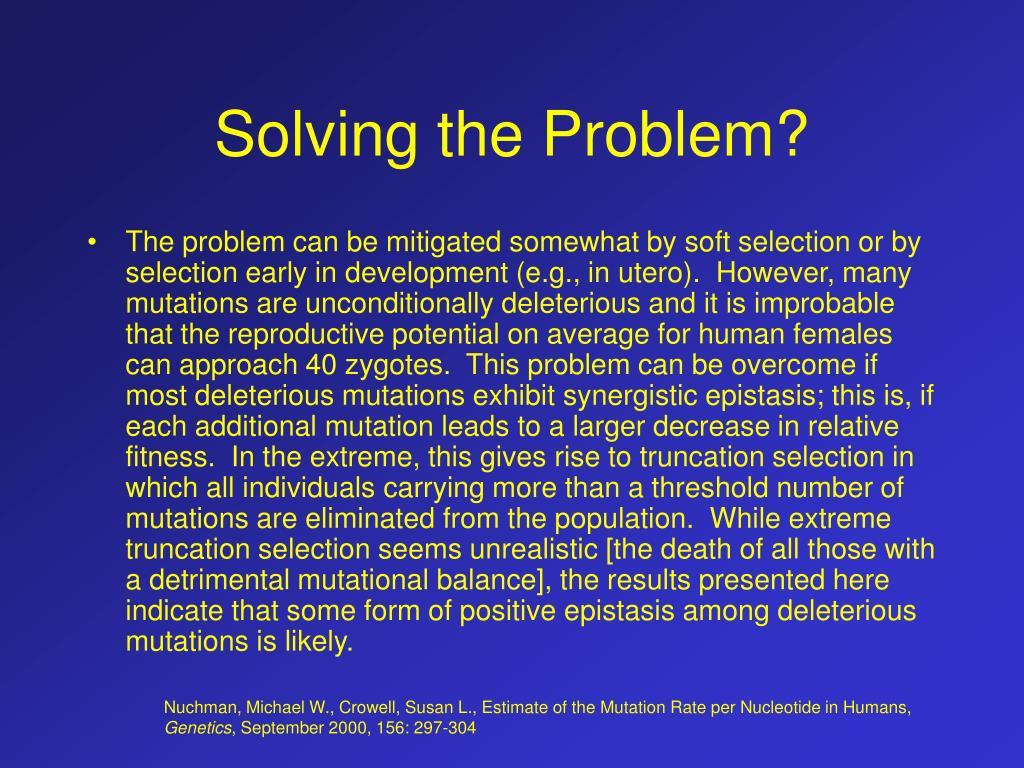 Solving the Problem?