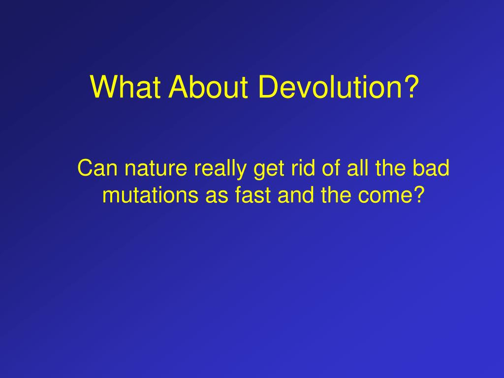 What About Devolution?