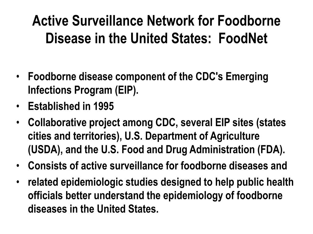 Active Surveillance Network for Foodborne Disease in the United States:  FoodNet