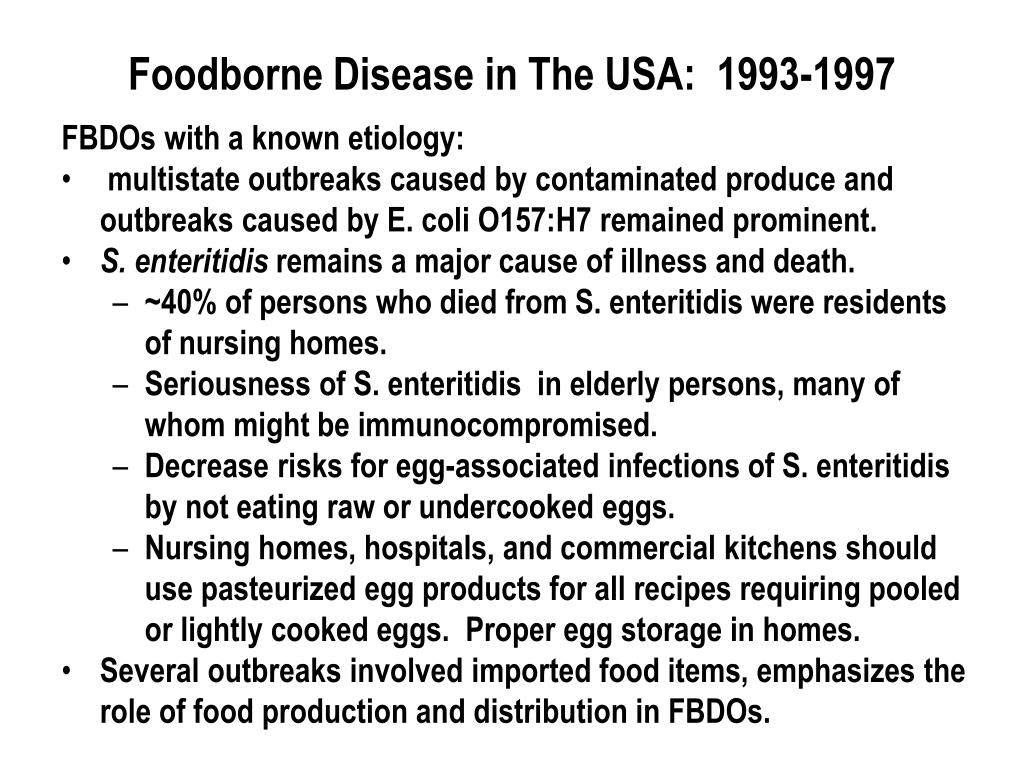 Foodborne Disease in The USA:  1993-1997