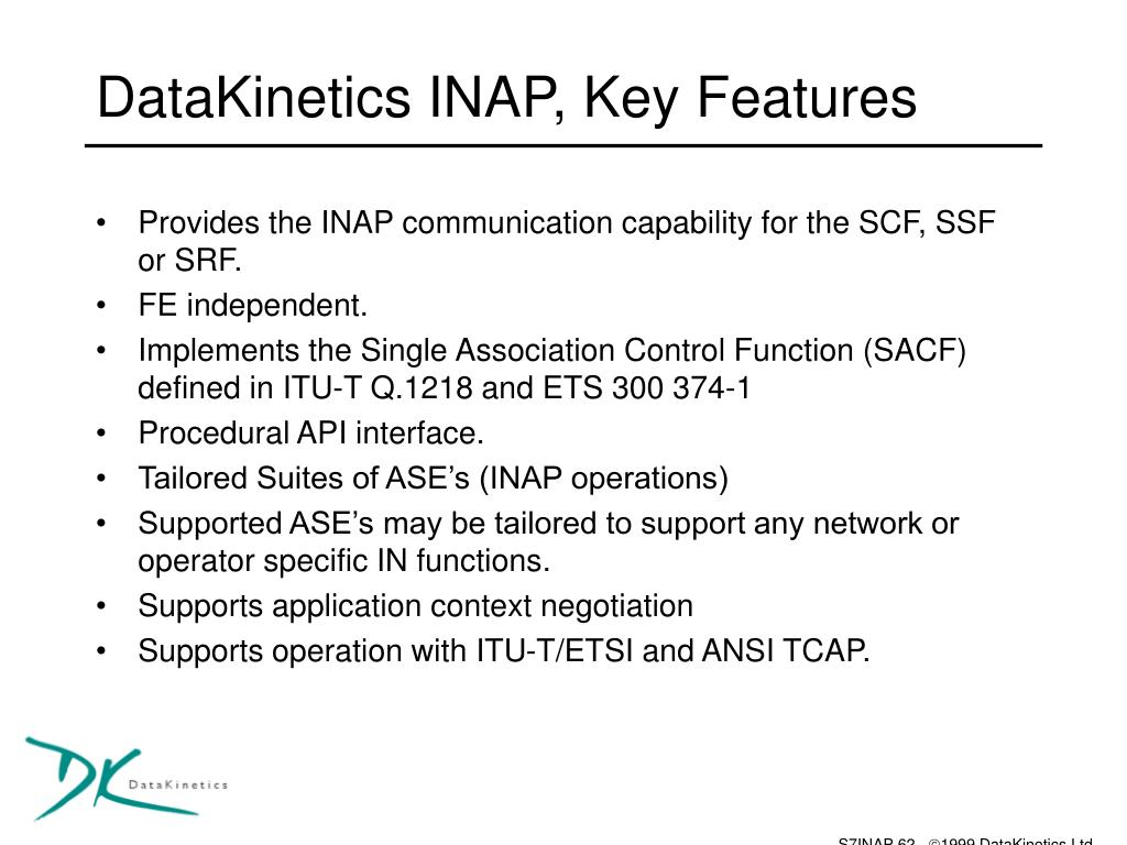 DataKinetics INAP, Key Features