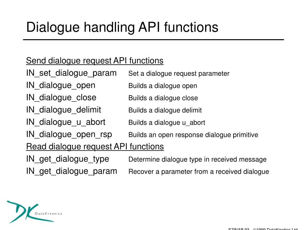 Dialogue handling API functions