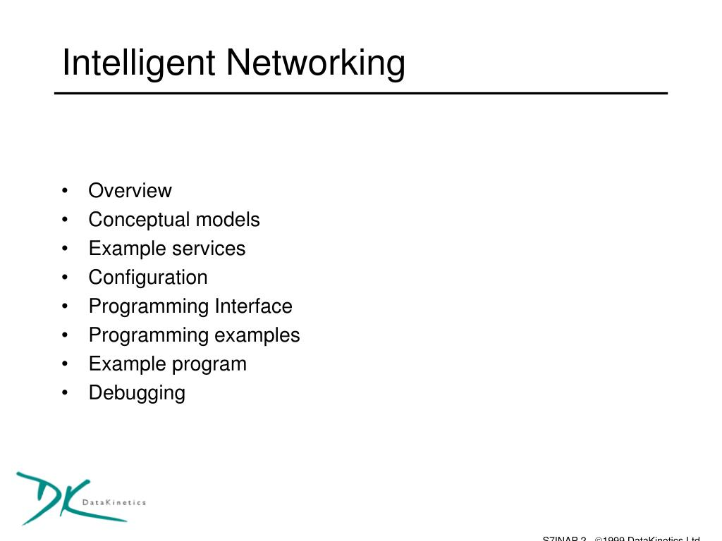 Intelligent Networking