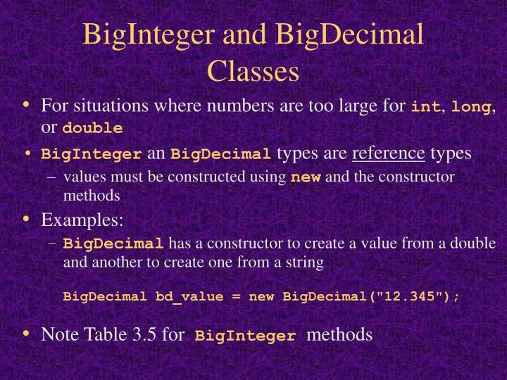 BigInteger and BigDecimal Classes