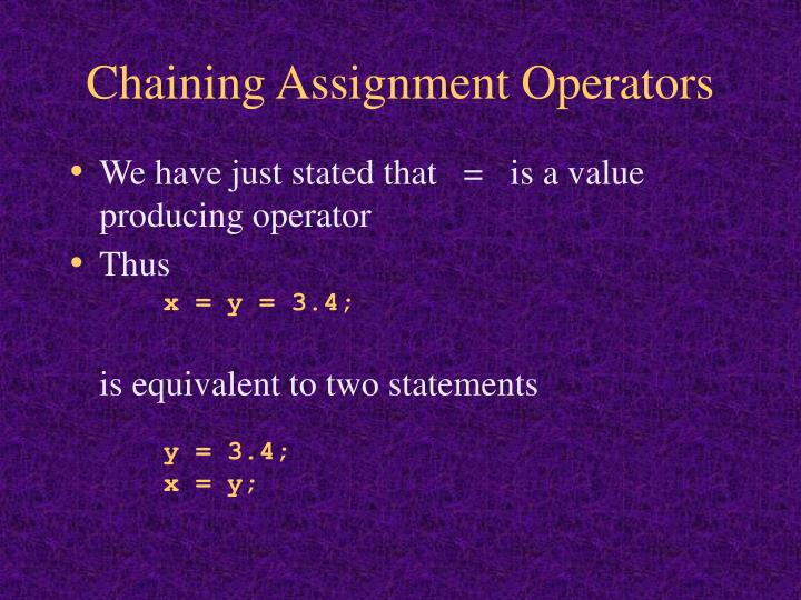 Chaining Assignment Operators