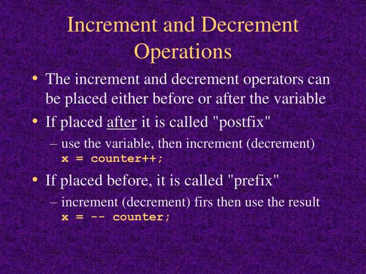 Increment and Decrement Operations