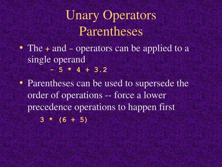 Unary Operators