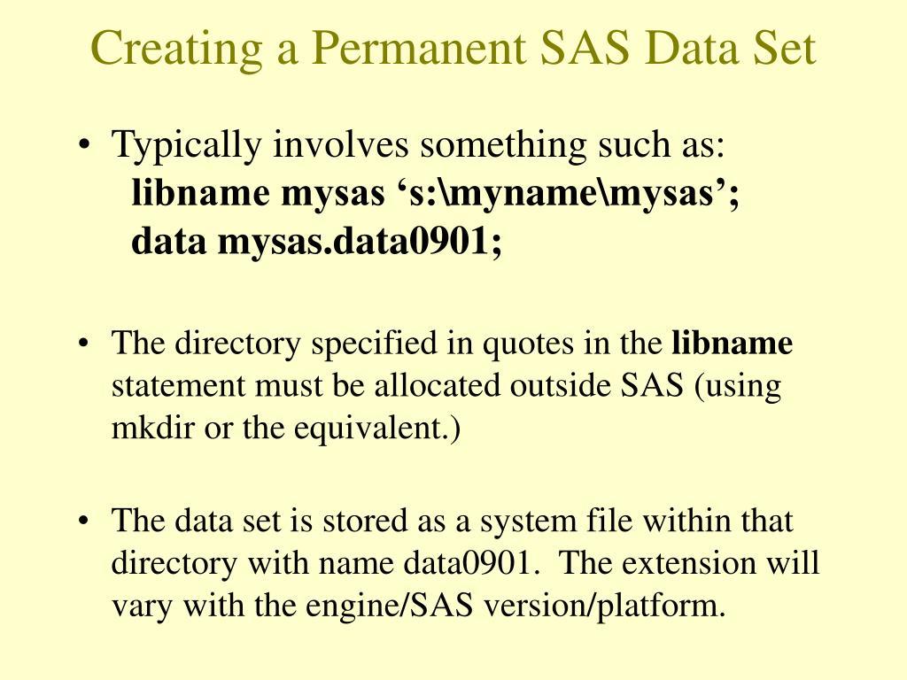 Creating a Permanent SAS Data Set