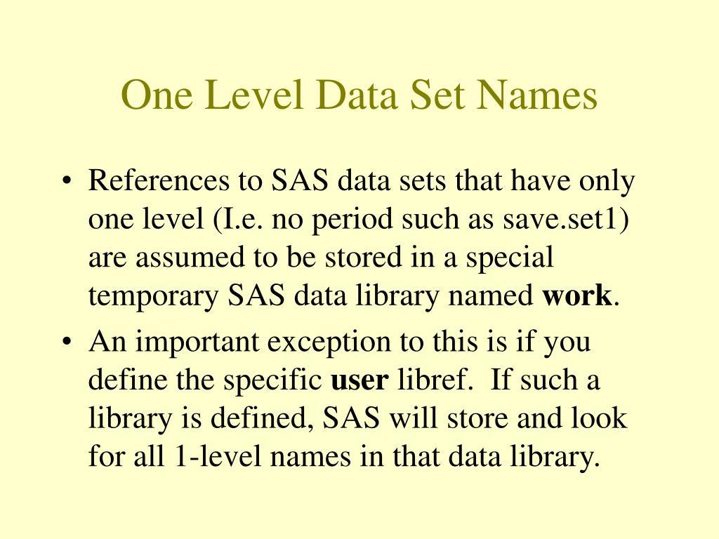One Level Data Set Names