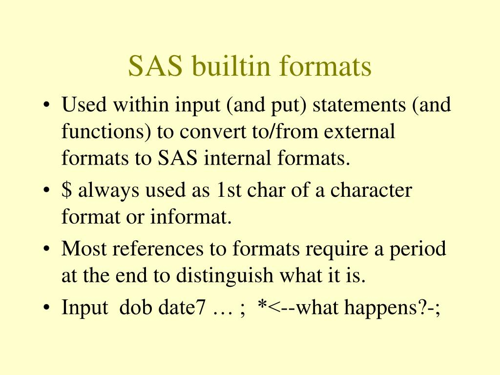 SAS builtin formats