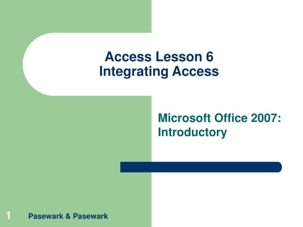 Access Lesson 6